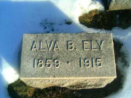 ELY, ALVA B - Clermont County, Ohio | ALVA B ELY - Ohio Gravestone Photos