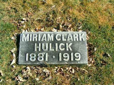 HULICK, MIRIAM  CLARK - Clermont County, Ohio | MIRIAM  CLARK HULICK - Ohio Gravestone Photos