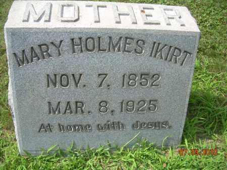 HOLMES IKIRT, MARY - Columbiana County, Ohio | MARY HOLMES IKIRT - Ohio Gravestone Photos