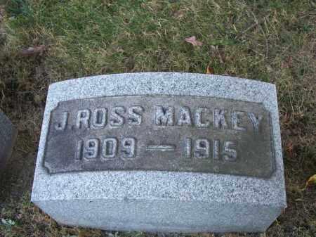 MACKEY, J. ROSS - Columbiana County, Ohio | J. ROSS MACKEY - Ohio Gravestone Photos