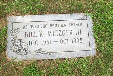 METZGER III, BILL R. - Columbiana County, Ohio | BILL R. METZGER III - Ohio Gravestone Photos