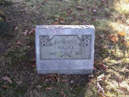 POLLOCK, RAYMOND T. - Columbiana County, Ohio   RAYMOND T. POLLOCK - Ohio Gravestone Photos