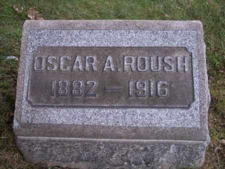 ROUSH, OSCAR A. - Columbiana County, Ohio   OSCAR A. ROUSH - Ohio Gravestone Photos