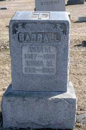 BARRALL, ANNA M - Crawford County, Ohio | ANNA M BARRALL - Ohio Gravestone Photos