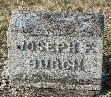 BURCH, JOSEPH F - Crawford County, Ohio | JOSEPH F BURCH - Ohio Gravestone Photos