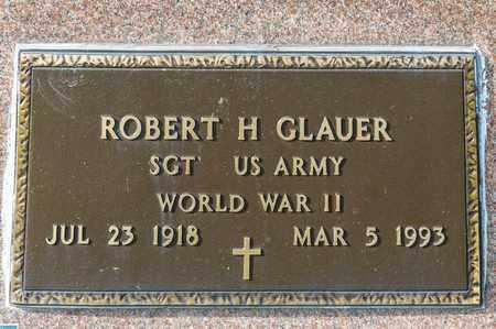 GLAUER, ROBERT H - Crawford County, Ohio   ROBERT H GLAUER - Ohio Gravestone Photos