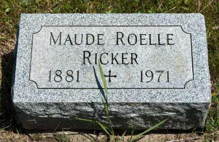 ROELLE RICKER, MAUDE - Crawford County, Ohio | MAUDE ROELLE RICKER - Ohio Gravestone Photos