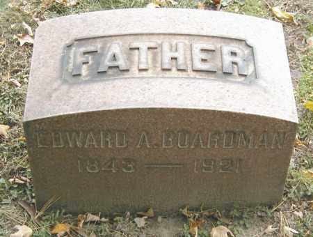 BOARDMAN, EDWARD A. - Cuyahoga County, Ohio | EDWARD A. BOARDMAN - Ohio Gravestone Photos