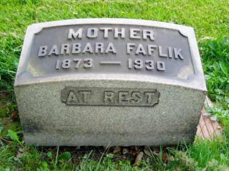 VARHANIK FAFLIK, BARBARA - Cuyahoga County, Ohio | BARBARA VARHANIK FAFLIK - Ohio Gravestone Photos