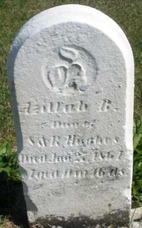 HUGHES, AZILLAH R. - Darke County, Ohio | AZILLAH R. HUGHES - Ohio Gravestone Photos