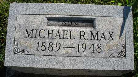 MAX, MICHAEL R. - Darke County, Ohio | MICHAEL R. MAX - Ohio Gravestone Photos