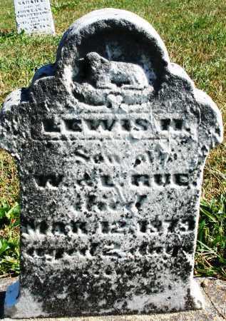 RUE, LEWIS H. - Darke County, Ohio | LEWIS H. RUE - Ohio Gravestone Photos