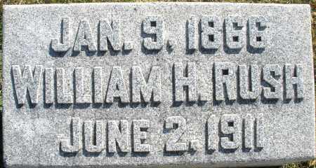 RUSH, WILLIAM H. - Darke County, Ohio | WILLIAM H. RUSH - Ohio Gravestone Photos