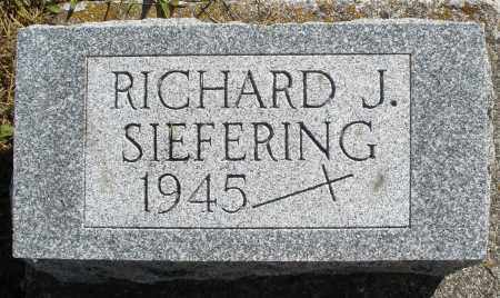 SIEFERING, RICHARD J. - Darke County, Ohio | RICHARD J. SIEFERING - Ohio Gravestone Photos
