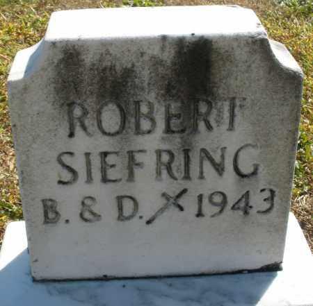 SIEFRING, ROBERT - Darke County, Ohio | ROBERT SIEFRING - Ohio Gravestone Photos