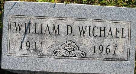 WICHAEL, WILLIAM D. - Darke County, Ohio | WILLIAM D. WICHAEL - Ohio Gravestone Photos