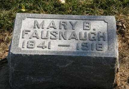 FAUSNAUGH, MARY B. - Delaware County, Ohio   MARY B. FAUSNAUGH - Ohio Gravestone Photos