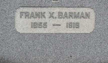 BARMAN, FRANK X. - Erie County, Ohio   FRANK X. BARMAN - Ohio Gravestone Photos