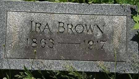 BROWN, IRA - Erie County, Ohio | IRA BROWN - Ohio Gravestone Photos
