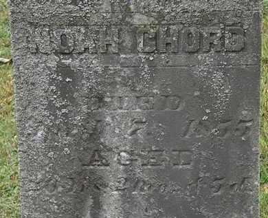 CHORD, NOAH - Erie County, Ohio | NOAH CHORD - Ohio Gravestone Photos