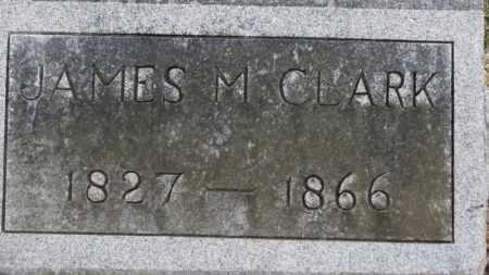 CLARK, JAMES M. - Erie County, Ohio | JAMES M. CLARK - Ohio Gravestone Photos