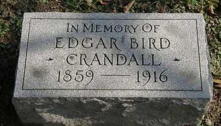 CRANDALL, EDGAR BIRD - Erie County, Ohio | EDGAR BIRD CRANDALL - Ohio Gravestone Photos