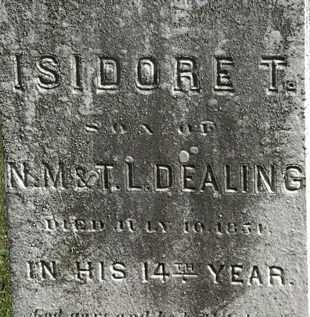 DEALING, ISIDORE T. - Erie County, Ohio | ISIDORE T. DEALING - Ohio Gravestone Photos
