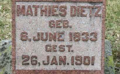 DIETZ, MATHIES - Erie County, Ohio   MATHIES DIETZ - Ohio Gravestone Photos