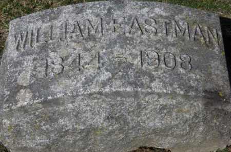 EASTMAN, WILLIAM - Erie County, Ohio   WILLIAM EASTMAN - Ohio Gravestone Photos