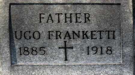FRANKETTI, UGO - Erie County, Ohio | UGO FRANKETTI - Ohio Gravestone Photos