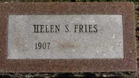 FRIES, HELEN S. - Erie County, Ohio   HELEN S. FRIES - Ohio Gravestone Photos