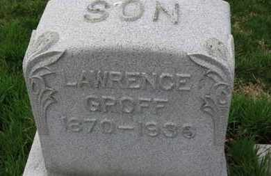 GROFF, LAWRENCE - Erie County, Ohio | LAWRENCE GROFF - Ohio Gravestone Photos