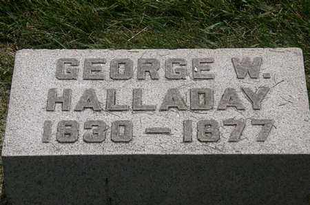 HALLADAY, GEORGE W. - Erie County, Ohio   GEORGE W. HALLADAY - Ohio Gravestone Photos