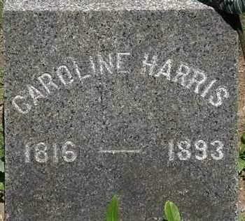HARRIS, CAROLINE - Erie County, Ohio   CAROLINE HARRIS - Ohio Gravestone Photos