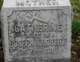 HOBERT, CATHERINE - Erie County, Ohio   CATHERINE HOBERT - Ohio Gravestone Photos