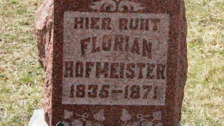 HOFMEISTER, FLORIAN - Erie County, Ohio | FLORIAN HOFMEISTER - Ohio Gravestone Photos