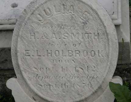 SMITH HOLBROOK, JULIA E. - Erie County, Ohio | JULIA E. SMITH HOLBROOK - Ohio Gravestone Photos