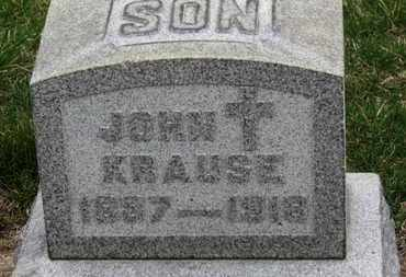 KRAUSE, JOHN - Erie County, Ohio | JOHN KRAUSE - Ohio Gravestone Photos