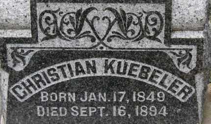 KUEBELER, CHRISTIAN - Erie County, Ohio   CHRISTIAN KUEBELER - Ohio Gravestone Photos