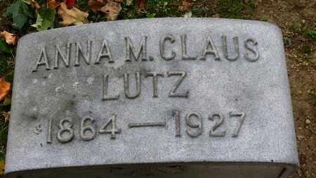 CLAUS LUTZ, ANNA M. - Erie County, Ohio | ANNA M. CLAUS LUTZ - Ohio Gravestone Photos