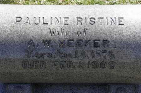 RISTINE MEEKER, PAULINE - Erie County, Ohio | PAULINE RISTINE MEEKER - Ohio Gravestone Photos