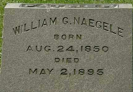 NAEGELE, WILLIAM G. - Erie County, Ohio   WILLIAM G. NAEGELE - Ohio Gravestone Photos