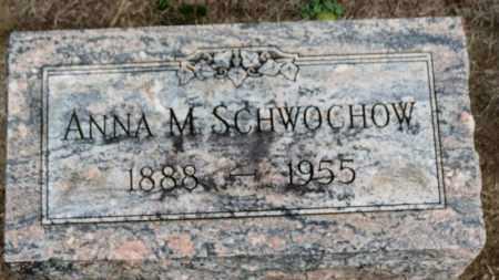 SCHWOCHOW, ANNA M. - Erie County, Ohio   ANNA M. SCHWOCHOW - Ohio Gravestone Photos