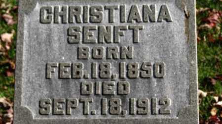 SENFT, CHRISTIANA - Erie County, Ohio   CHRISTIANA SENFT - Ohio Gravestone Photos