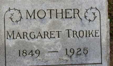 TROIKE, MARGARET - Erie County, Ohio   MARGARET TROIKE - Ohio Gravestone Photos