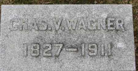 WAGNER, CHAS. V. - Erie County, Ohio | CHAS. V. WAGNER - Ohio Gravestone Photos