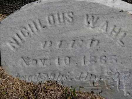 WAHL, NICHLOUS - Erie County, Ohio   NICHLOUS WAHL - Ohio Gravestone Photos