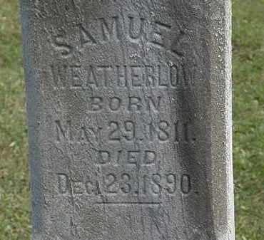 WEATHERLOW, SAMUEL - Erie County, Ohio | SAMUEL WEATHERLOW - Ohio Gravestone Photos