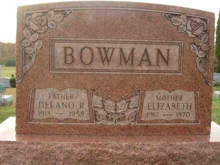 BOWMAN, DELANO R. - Fairfield County, Ohio | DELANO R. BOWMAN - Ohio Gravestone Photos