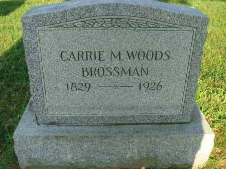 WOODS BROSSMAN, CARRIE M. - Fairfield County, Ohio | CARRIE M. WOODS BROSSMAN - Ohio Gravestone Photos